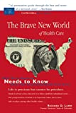 Brave New World of Health Care, Richard D. Lamm, 1555915108