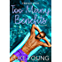 Friends With Too Many Benefits (Friends With Benefits Book 5)