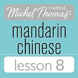 Michel Thomas Beginner Mandarin Chinese Lesson 8