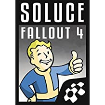 Guide Fallout 4 (French Edition)