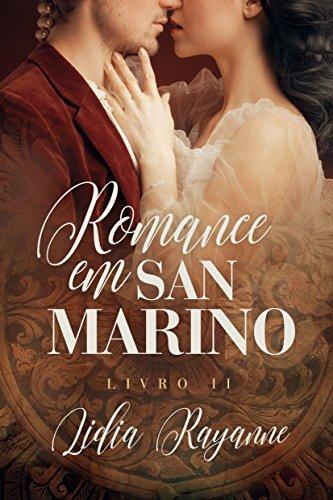 Romance em San Marino: Livro II