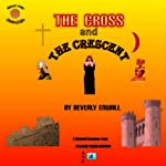 Moon over Zarazoga: The Cross and the Crescent - Moonlit Romances | Beverly Enwall
