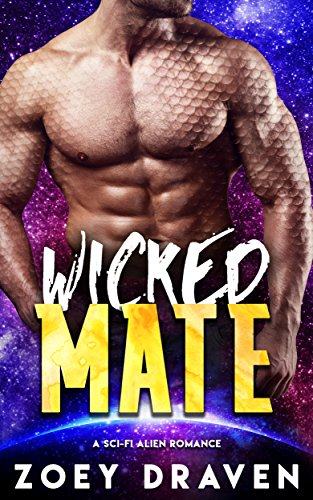 Wicked Mate (A SciFi Alien Warrior Romance) (Warrior of Rozun Book 2)