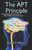 The APT Principle, Russell F. Moran, 1468010433