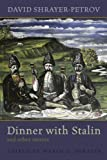 Dinner with Stalin and Other Stories (Library of Modern Jewish Literature)