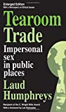 img - for Tearoom Trade: Impersonal sex in public places (Observations) book / textbook / text book