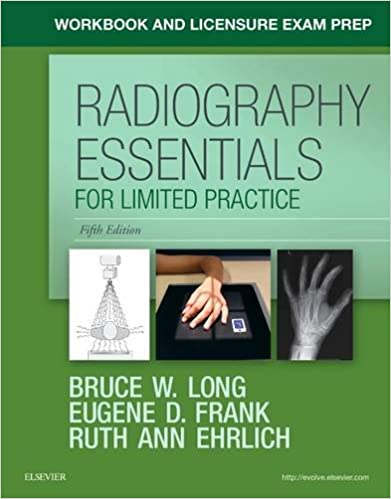 Workbook and licensure exam prep for radiography essentials for workbook and licensure exam prep for radiography essentials for limited practice 5e 5th edition fandeluxe Image collections