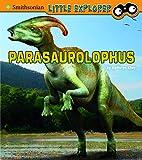 Parasaurolophus (Little Paleontologist)
