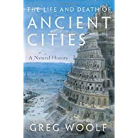 The Life and Death of Ancient Cities: A Natural History