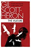 The Vulture, Gil Scott-Heron, 1847678831