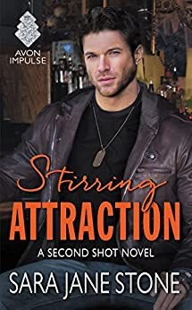 Stirring Attraction: A Second Shot Novel by [Stone, Sara Jane]