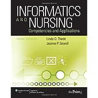 Informatics and Nursing: Competencies and Applications