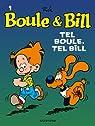 Boule et Bill, tome 1 : Tel Boule, Tel Bill par Roba