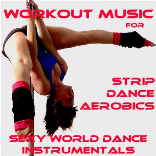 Strip Dance Aerobics: Sexy Attitude