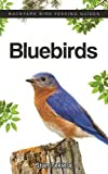 Bluebirds (Backyard Bird Feeding Guides)