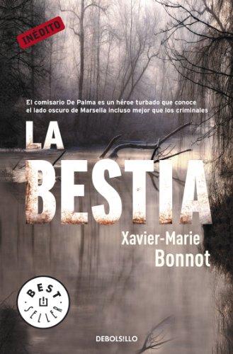 La bestia (Michel del Palma 2) (Spanish Edition) by [Bonnot,