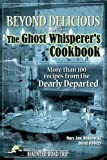 Beyond Delicious: The Ghost Whisperer's