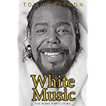 White Music: The Barry White Story