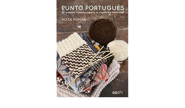 Punto portugués: 20 modelos contemporáneos de inspiración tradicional (GGDIY) (Spanish Edition) - Kindle edition by Rosa Pomar, Ana Belén Fletes Valera.