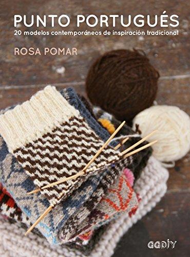 Punto portugués: 20 modelos contemporáneos de inspiración tradicional (GGDIY) (Spanish Edition)