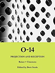0-14: Projection and Reception: Reiser + Umemoto