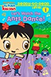 Lets Watch the Ants Dance! (Ni Hao, Kai-lan)