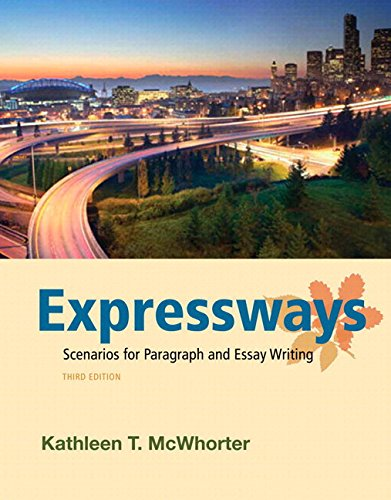 Expressways: Scenarios for Paragraph and Essay Writing Plus MyWritingLab with eText -- Access Card Package (3rd Edition)