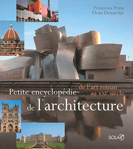 """Download """"petite encyclopédie de l'architecture ; de l'art roman au XXIe siècle"""" pdf"""