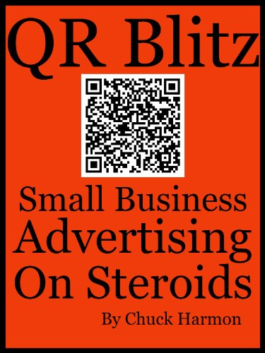 Amazon qr blitz small business advertising on steroids ebook qr blitz small business advertising on steroids by harmon chuck fandeluxe Image collections