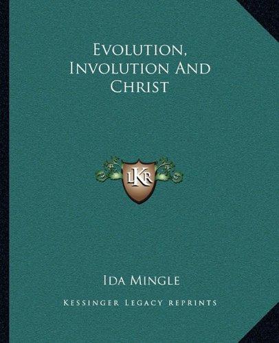 (Evolution, Involution And Christ)