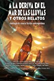 A la deriva en el mar de las Lluvias y otros relatos: Volume 3 (Nova fantástica)