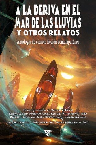 A la deriva en el mar de las Lluvias y otros relatos (Nova fantástica) (Volume 3) (Spanish Edition)
