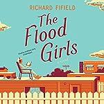 The Flood Girls: A Novel | Richard Fifield