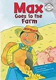 Max Goes to the Farm, Adria F. Klein, 1404836780