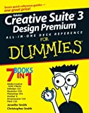 Adobe Creative Suite 3 Design Premium All-In-One Desk Reference for Dummies, Jennifer Smith and Christopher E. Smith, 0470117249
