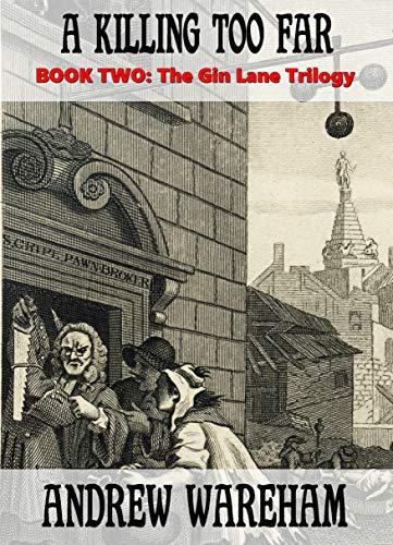 Railway Company Series - A Killing Too Far (The Gin Lane Trilogy, Book 2)