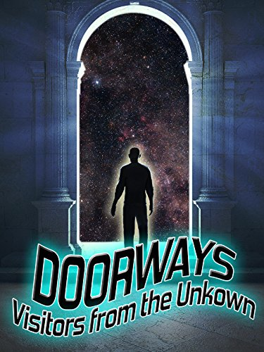 Doorways: Visitors From the Unknown