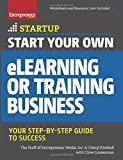 img - for Start Your Own eLearning or Training Business: Your Step-By-Step Guide to Success (StartUp Series) by The Staff of Entrepreneur Media (2015-10-13) book / textbook / text book