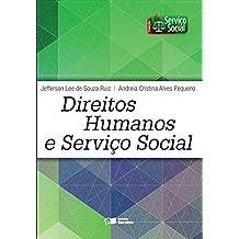 DIREITOS HUMANOS E SERVIÇO SOCIAL