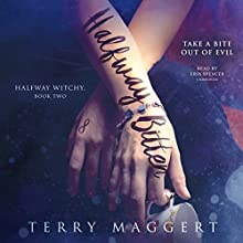 Halfway Bitten Audiobook by Terry Maggert Narrated by Erin Spencer