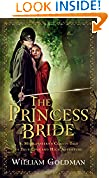 #10: The Princess Bride: S. Morgenstern's Classic Tale of True Love and High Adventure