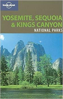 ??REPACK?? Lonely Planet Yosemite, Sequoia & Kings Canyon National Parks. recent Nacional vuelos General Escuela tecnicos
