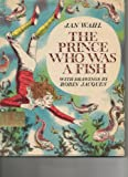 The Prince Who Was a Fish, Jan Wahl, 0671651226