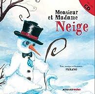 Monsieur et Madame Neige par  Syrano