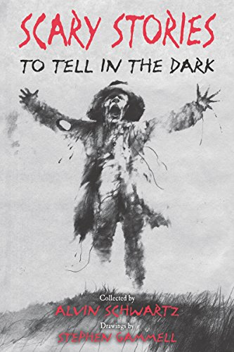 Scary Stories to Tell in the Dark (A Scary Story To Tell In The Dark)