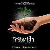 Earth: The Akasha Series, Book 4 | Terra Harmony