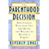 The Parenthood Decision