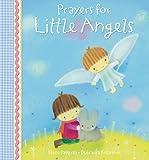 Prayers for Little Angels, Elena Pasquali, 0745961223