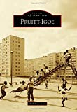 Pruitt-Igoe (Images of America)
