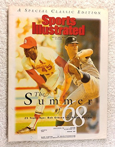 The Summer of 1968 - Bob Gibson (St Louis Cardinals) vs. Denny McLain (Detroit Tigers) - Sports Illustrated - July 19, 1993 - Special Classic Edition - (Denny Mclain Baseball)